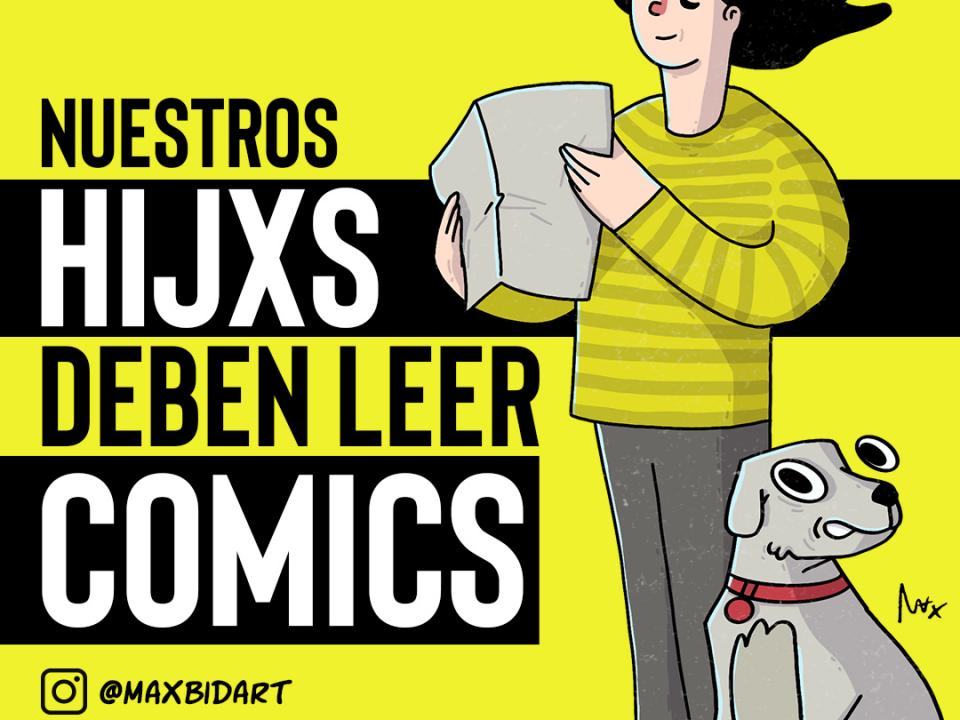 nuestros hijxs deben leer comics
